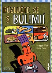 Obal knihy Rozlučte se s bulimií CZ