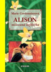 Obal knihy Alison - milovaná kejklířka CZ