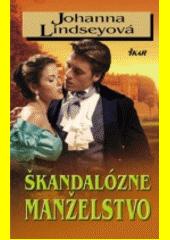 Obal knihy Škandalózne manželstvo