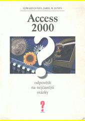 Access 2000 - odpovědi na nejčastejší otázky CZ