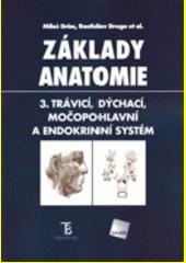 Obal knihy Základy anatomie 3 CZ