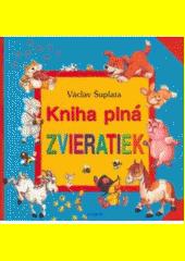 Obal knihy Kniha plná zvieratiek