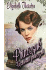 Obal knihy Princezné - Vysnívaná princezná