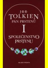 Obal knihy Pán prstenů I. Společenstvo Prstenu CZ