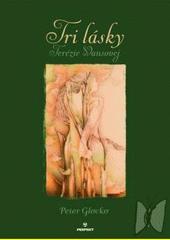 Obal knihy Tri lásky Terézie Vansovej