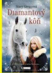 Obal knihy Diamantový kôň