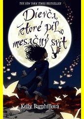 Obal knihy Dievča, ktoré pilo mesačný svit