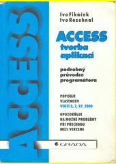 Access - tvorba aplikací - podrobný průvodce programátora CZ