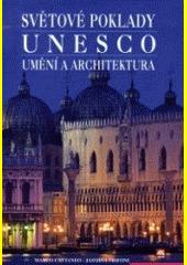 Obal knihy Světové poklady UNESCO - umění a architektura CZ