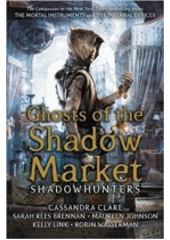 Obal knihy Ghost of the Shadow Market