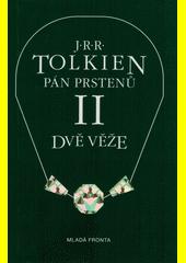Obal knihy Pán prstenů II. Dvě věže CZ