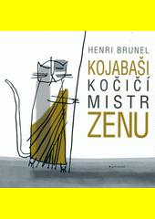 Obal knihy Kojabaši, kočičí mistr zenu