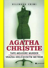 Obal knihy Tape-Measure Murder / Vražda krejčovským metrem CZ