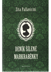Obal knihy Deník šílené markraběnky