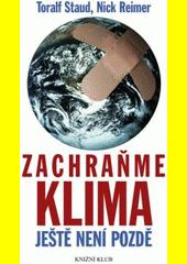 Obal knihy Zachraňme klima - ještě není pozdě CZ
