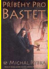 Obal knihy Příběhy pro Bastet CZ