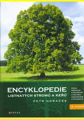 Obal knihy Encyklopedie listnatých stromů a keřů