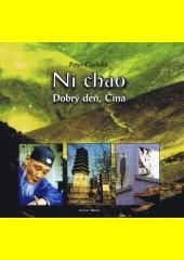 Obal knihy Ni chao - Dobrý deň, Čína