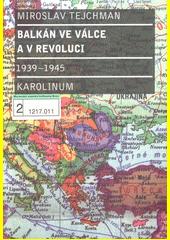 Obal knihy Balkán ve válce a v revoluci 1939-1945 CZ