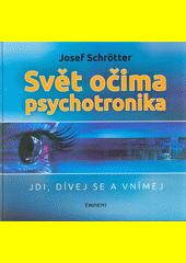 Obal knihy Svět očima psychotronika