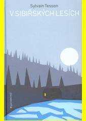 Obal knihy V sibiřských lesích