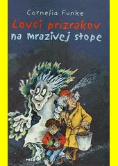 Obal knihy Lovci prízrakov na mrazivej stope