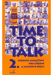 Obal knihy Time to Talk - Kniha pro studenty (2. díl) CZ