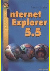 Internet Explorer 5.5 - snadno a rychle CZ