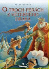 Obal knihy O troch perách z veterného draka