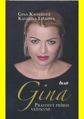 Obal knihy Gina - Pravdivý príbeh veštkyne