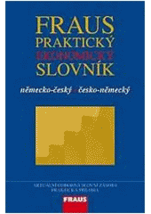 Obal knihy Fraus Praktický ekonomický slovník německo-český česko-německý