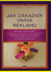 Obal knihy Jak zákazník vnímá reklamu CZ