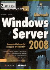 Mistrovství v Microsoft Windows Server 2008 CZ