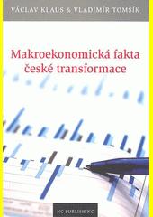 Makroekonomická fakta české transformace CZ