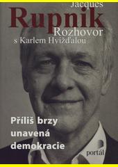 Jacques Rupnik - Rozhovor s Karlem Hvížďalou CZ