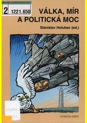 Válka, mír a politická moc CZ