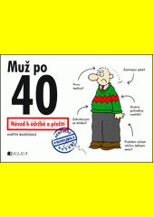 Muž po 40 CZ