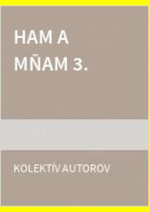Obal knihy Ham a mňam 3