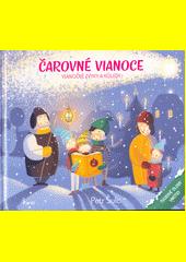 Obal knihy Čarovné Vianoce - Vianočné zvyky a koledy