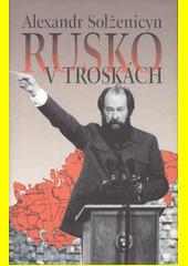 Obal knihy Rusko v troskách CZ