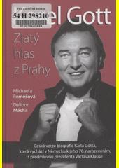 Obal knihy Karel Gott - Zlatý hlas z Prahy CZ