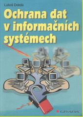 Ochrana dat v informačních systémech CZ