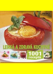 Obal knihy Lehká a zdravá kuchyně CZ