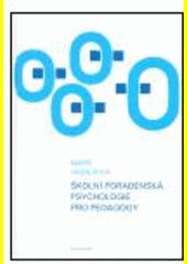 Obal knihy Školní poradenská psychologie pro pedagogy CZ