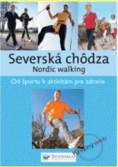 Obal knihy Severská chôdza