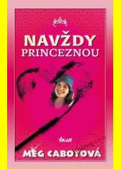 Obal knihy Navždy princeznou