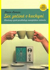 Obal knihy Sex začíná v kuchyni CZ