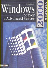 Windows 2000 Server a Advanced Server CZ