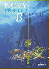 Obal knihy Nový přehled biologie CZ