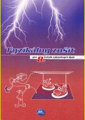 Obal knihy Fyzikálny zošit pre 8. ročníkzákladných škôl